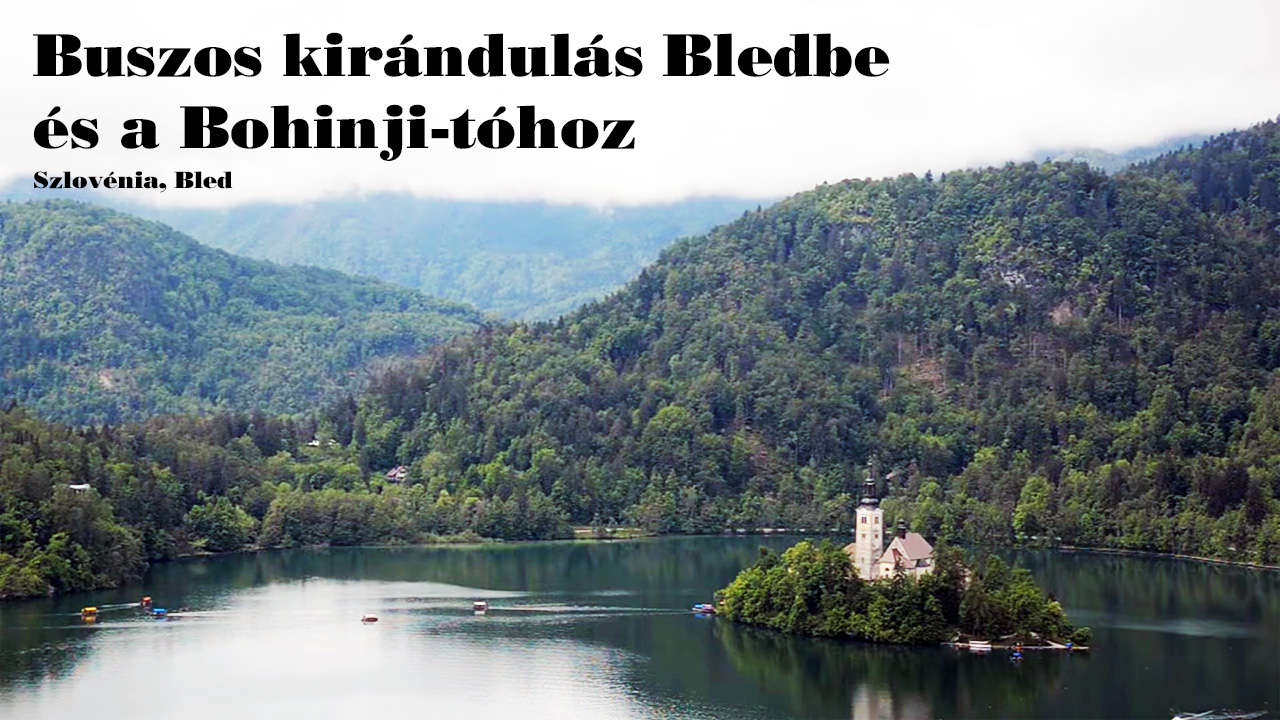 http://www.budavartours.hu/binaries//content/gallery/budavar/programs/programscheme/Szlov%C3%A9nia/Bled/Buszos+kir%C3%A1ndul%C3%A1s+Bledbe+%C3%A9s+a+Bohinji-t%C3%B3hoz/bled-es-bohinji-to-video-cover.jpg